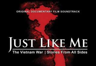 دانلود موسیقی متن فیلم Just Like Me: The Vietnam War - Stories From All Sides