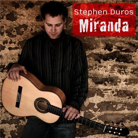 Stephen Duros - Miranda