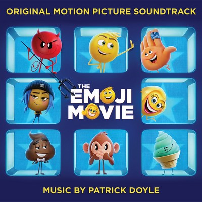 THE EMOJI MOVIE SOUNDTRACK (BY PATRICK DOYLE)
