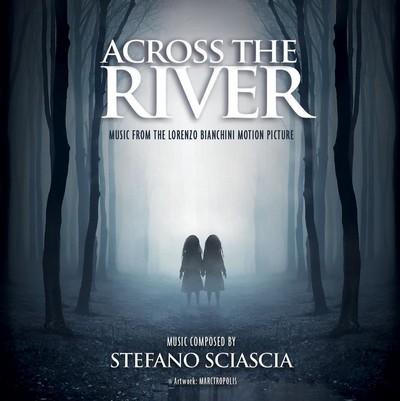 دانلود موسیقی متن فیلم Across The River