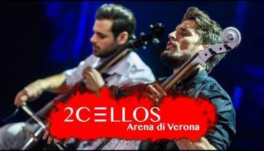 LIVE at Arena di Verona by 2CELLOS