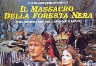 دانلود موسیقی متن فیلم Il Massacro Della Foresta Nera