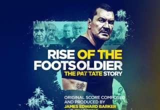 دانلود موسیقی متن فیلم Rise Of The Footsoldier 3