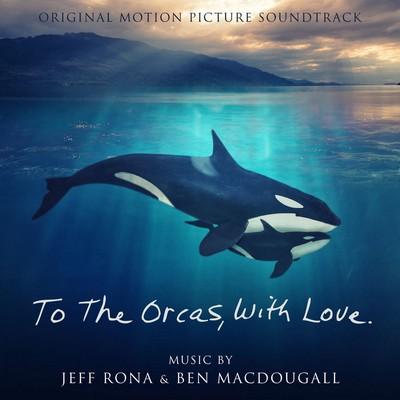 دانلود موسیقی متن فیلم To The Orcas With Love