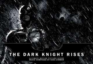 دانلود موسیقی متن فیلم The Dark Knight Rises – توسط Hans Zimmer