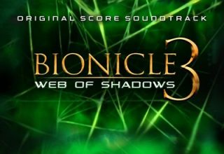دانلود موسیقی متن فیلم Bionicle 3: Web of Shadows