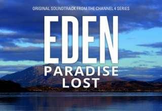 دانلود موسیقی متن سریال Eden: Paradise Lost