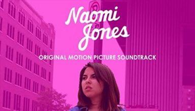 دانلود موسیقی متن فیلم Naomi Jones