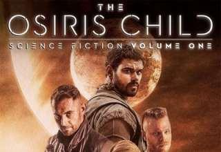 دانلود موسیقی متن فیلم The Osiris Child: Science Fiction Vol. One