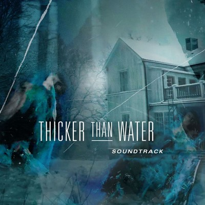 Thicker Than Water Soundtrack By Fleshquartet