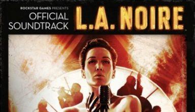 دانلود موسیقی متن بازی L.A Noire – توسط Andrew Hale