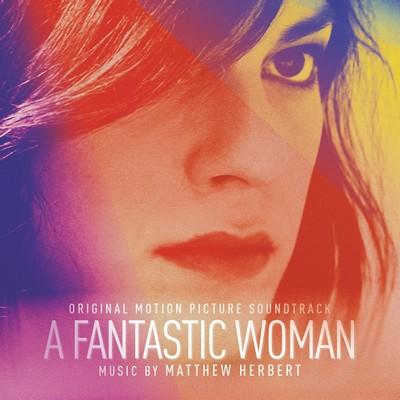 دانلود موسیقی متن فیلم A Fantastic Woman