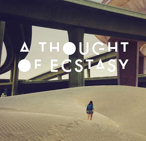 دانلود موسیقی متن فیلم A Thought of Ecstasy