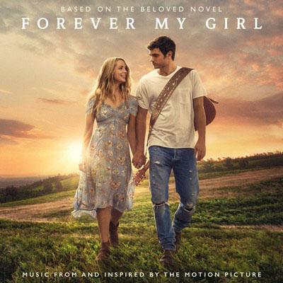 دانلود موسیقی متن فیلم Forever My Girl