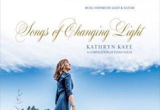 دانلود آلبوم موسیقی Songs of Changing Light توسط Kathryn Kaye