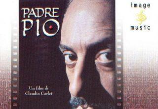 دانلود موسیقی متن فیلم Padre Pio