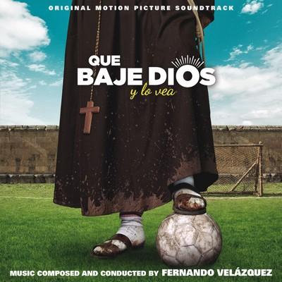 دانلود موسیقی متن فیلم Que baje Dios y lo vea - Holy Goalie