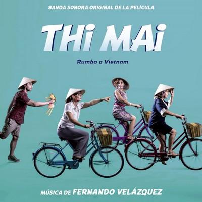 دانلود موسیقی متن فیلم Thi Mai, rumbo a Vietnam