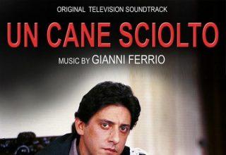 دانلود موسیقی متن فیلم Un Cane Sciolto
