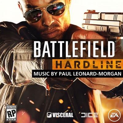 دانلود موسیقی متن بازی Battlefield Hardline – توسط Paul Leonard Morgan