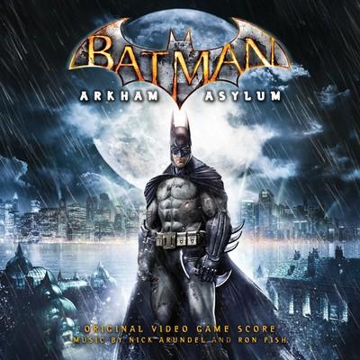 دانلود موسیقی متن بازی Batman Arkham Asylum – توسط Nick arundel,Ron Fish