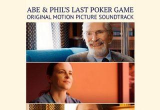 دانلود موسیقی متن فیلم Abe & Phil's Last Poker Game