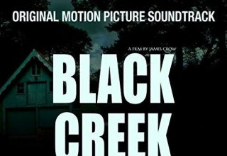 دانلود موسیقی متن فیلم Black Creek