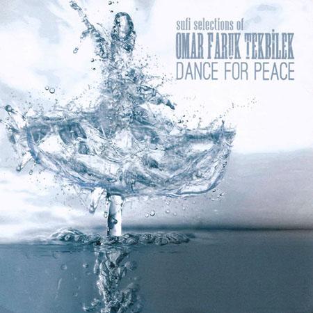 دانلود آلبوم موسیقی Dance For Peace توسط Omer Faruk Tekbilek