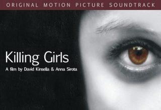 دانلود موسیقی متن فیلم Killing Girls