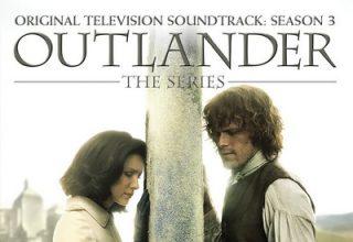 دانلود موسیقی متن فصل 3 سریال Outlander