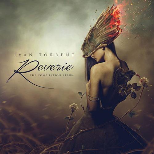 دانلود آلبوم موسیقی Reverie توسط Ivan Torrent