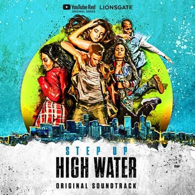 دانلود موسیقی متن فیلم Step Up: High Water