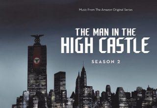 دانلود موسیقی متن فصل 2 سریال The Man in the High Castle