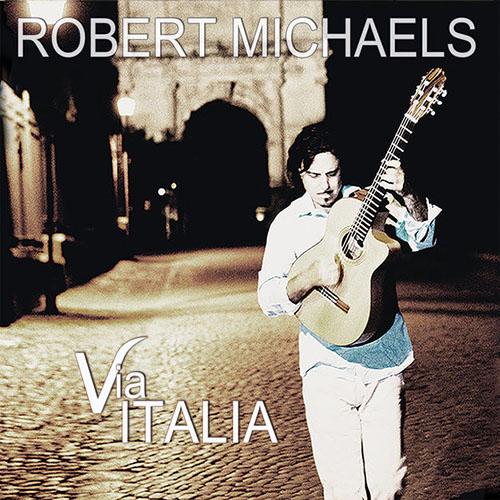 دانلود آلبوم موسیقی Via Italia توسط Robert Michaels