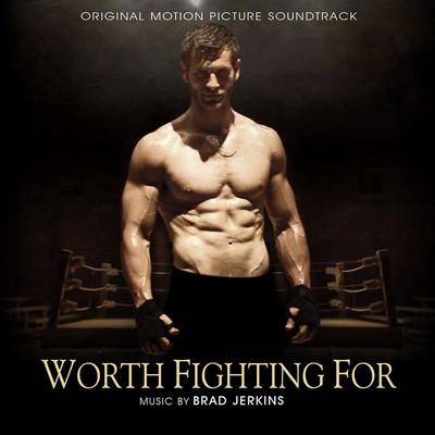 دانلود موسیقی متن فیلم Worth Fighting For