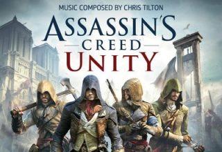 دانلود موسیقی متن بازی Assassins Creed Unity Vol 1 – توسط Chris Tilton