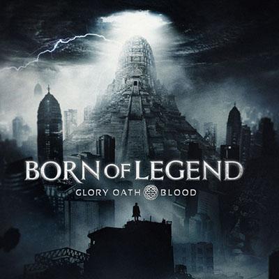 دانلود آلبوم موسیقی Born of Legend توسط Glory Oath + Blood