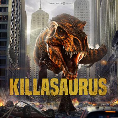 دانلود آلبوم موسیقی Killasaurus توسط Glory Oath + Blood
