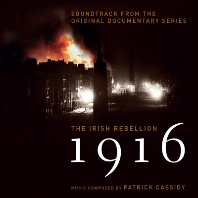 دانلود موسیقی متن سریال 1916The Irish Rebellion