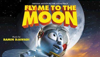 دانلود موسیقی متن فیلم Fly Me to the Moon – توسط Ramin Djawadi