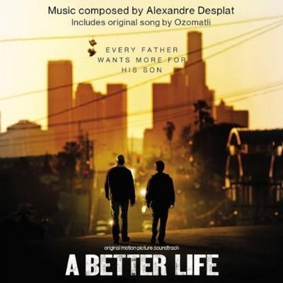 دانلود موسیقی متن فیلم A Better Life