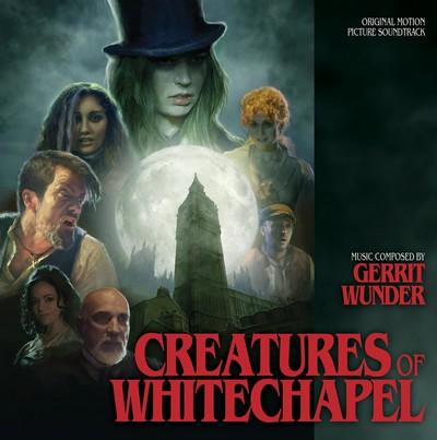 دانلود موسیقی متن فیلم Creatures Of Whitechapel