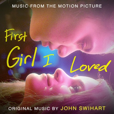 دانلود موسیقی متن فیلم First Girl I Loved