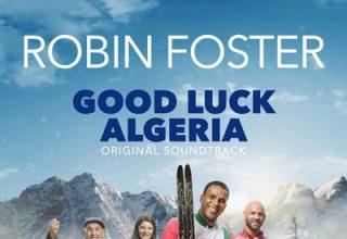 دانلود موسیقی متن فیلم Good Luck Algeria
