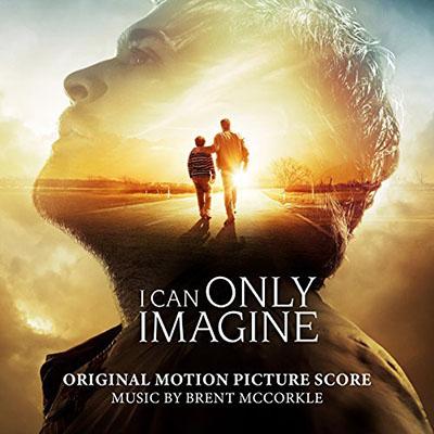دانلود موسیقی متن فیلم I Can Only Imagine