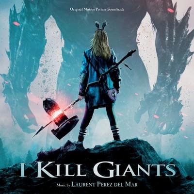 دانلود موسیقی متن فیلم I Kill Giants – توسط Laurent Perez Del Mar