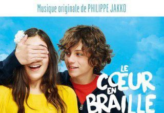 دانلود موسیقی متن فیلم Le Coeur en braille