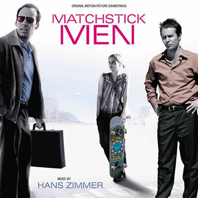 دانلود موسیقی متن فیلم Matchstick Men – توسط Hans Zimmer