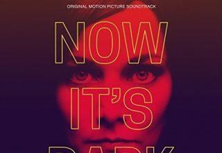 دانلود موسیقی متن فیلم Now It's Dark