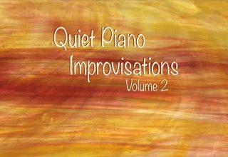 دانلود آلبوم موسیقی Quiet Piano Improvisations, Vol. 2 توسط Greg Maroney